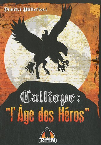 9782919178049: Calliope : l'âge des héros