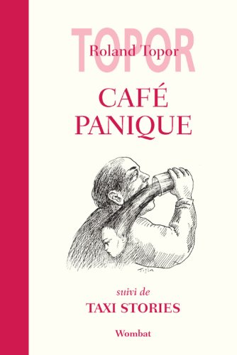 9782919186181: Caf� Panique, suivi de Taxi Stories