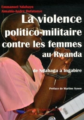 9782919201242: La violence politico-militaire contre les femmes au Rwanda