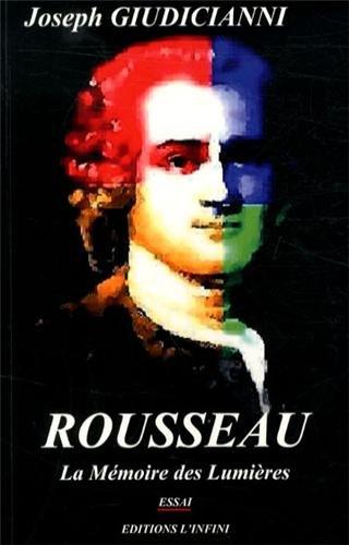 9782919206056: Rousseau : La mémoire des Lumières