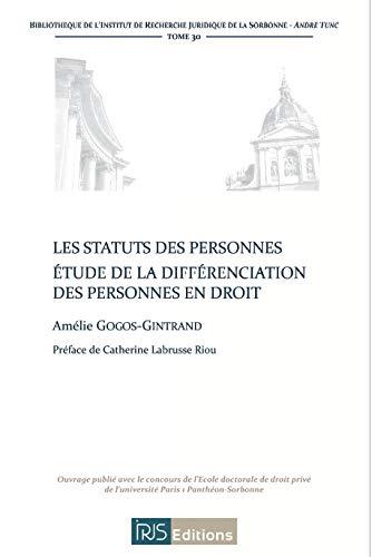 9782919211029: Les Statuts des Personnes. Etude de la Differenciation des Personnes en Droit