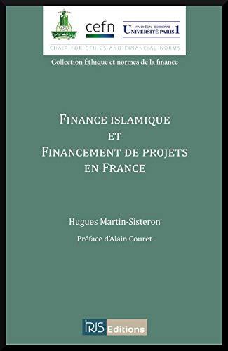 9782919211098: Finance islamique et financement de projets en France