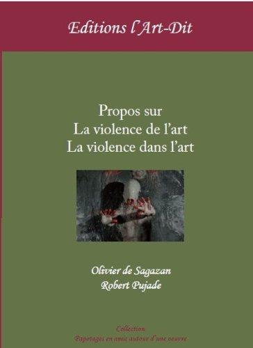 9782919221011: Propos Sur la Violence de l'Art, la Violence Dans l'Art