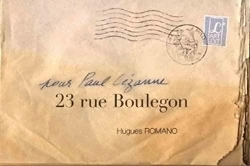 9782919221219: 23 rue Boulegon : Pour Paul Cézanne