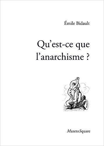9782919229215: Qu'est-ce que l'anarchisme?