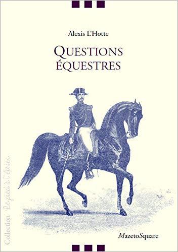 Questions équestres: Alexis L'Hotte