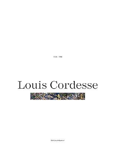 LOUIS CORDESSE 1938-1988: BONILLO, JEAN-LUCIEN