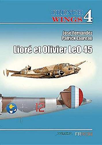 9782919231096: French Wings No. 4: LeO 45