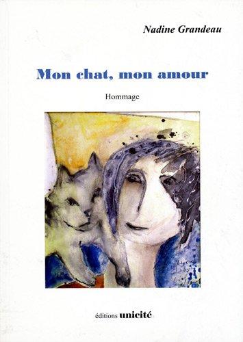 9782919232116: Mon chat, mon amour