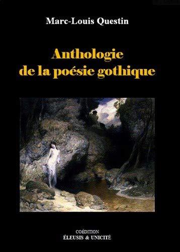9782919232826: Anthologie de la po�sie gothique