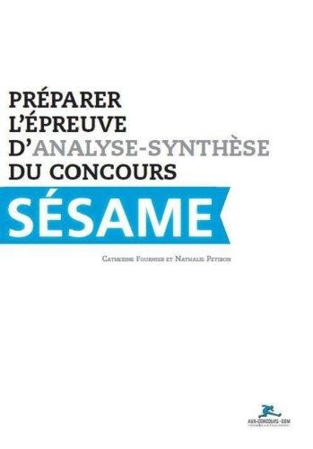 9782919235001: Préparer l'épreuve d'analyse-synthèse du concours sésame