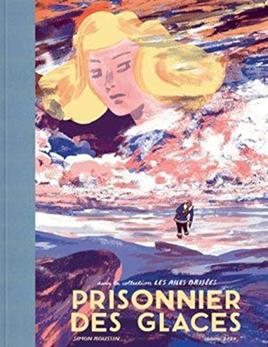 PRISONNIER DES GLACES: ROUSSIN SIMON