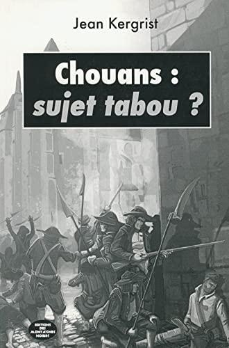 9782919305490: Chouans : sujet tabou ?