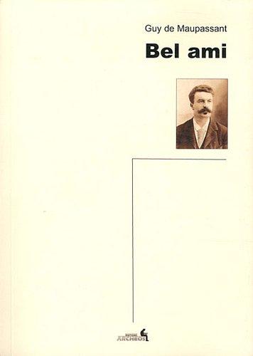 9782919351107: Bel ami