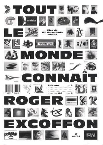 9782919380091: Tout le monde connaît Roger Excoffon