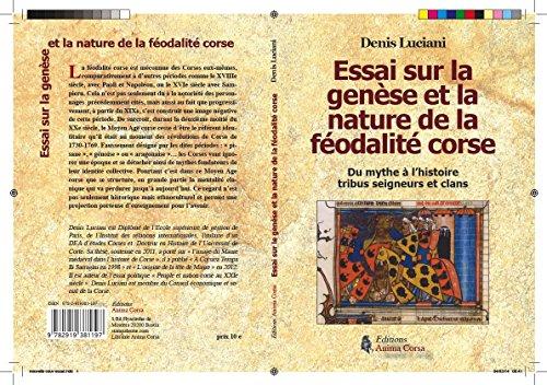 9782919381197: Essai sur la genèse et la nature de la féodalité corse