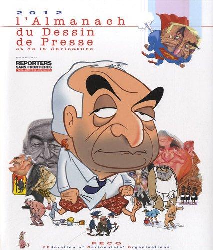 9782919382057: L'Almanach 2012 du Dessin de Presse et de la Caricature