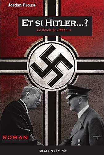 9782919403219: Et si Hitler...? : Le Reich de 1000 ans