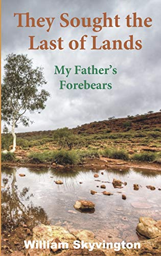 9782919427024: They Sought the Last of Lands: My Father's Forebears