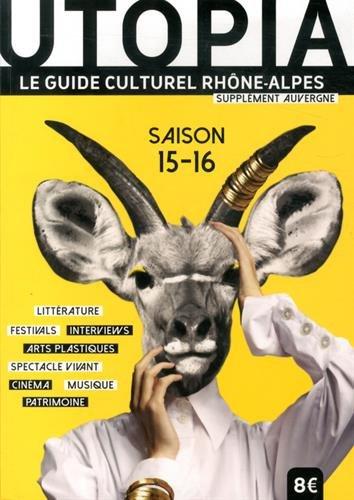 9782919456079: Utopia : Le guide culturel Rhône-Alpes, avec supplément Auvergne