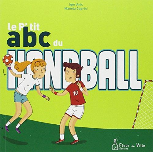 9782919466184: Le p'tit ABC du handball