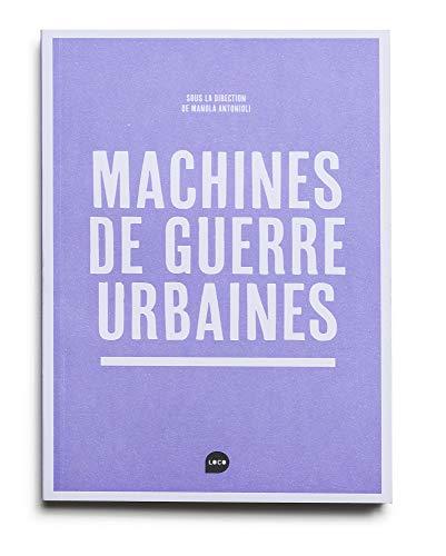 9782919507450: Machines de guerre urbaines