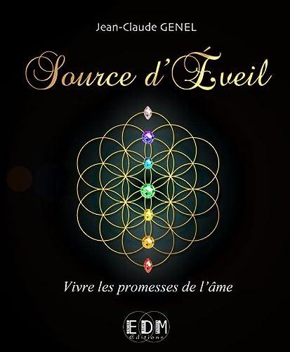 9782919537129: Source d'Eveil - Vivre les promesses de l'âme