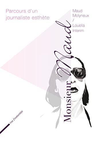 Monsieur Maud: Molyneux, Maud