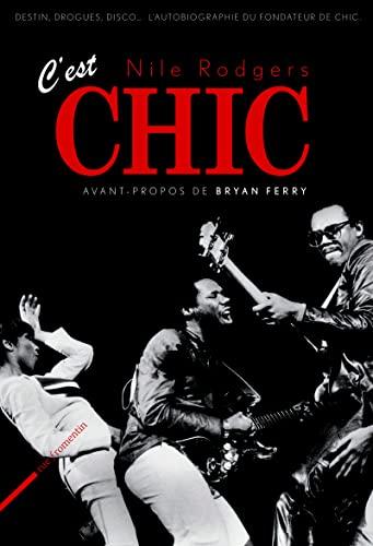 C'est Chic!: Rodgers, Nile
