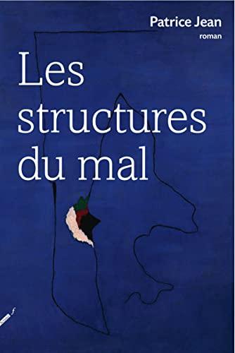 Structures du mal (Les): Jean, Patrice