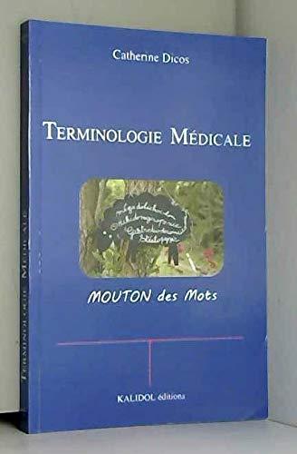 9782919561018: Terminologie médicale : Moutons des mots