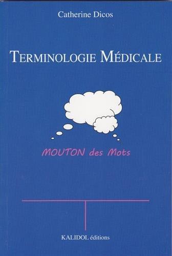9782919561025: Terminologie médicale : Moutons des mots