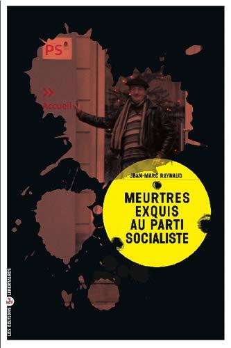 9782919568161: Meurtres Exquis au Parti Socialiste