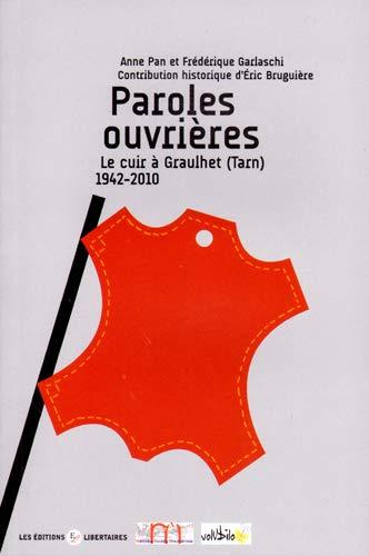 9782919568383: Paroles ouvrières - Le cuir à Graulhet (Tarn) 1942-2010