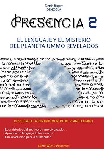 9782919600229: PRESENCIA 2 - El lenguaje y el misterio del planeta UMMO revelados: Volume 2