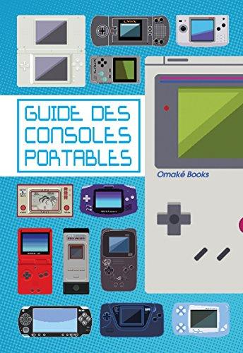 9782919603145: Le guide des consoles portables
