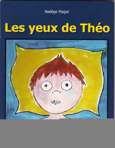 9782919618002: Les Yeux de Theo