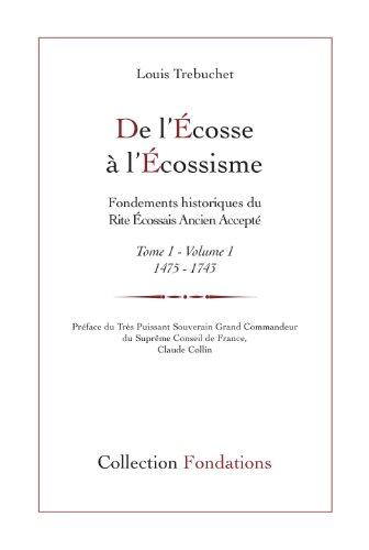 9782919656042: De l'Ecosse à l'écossisme, tome 1 1475-1743