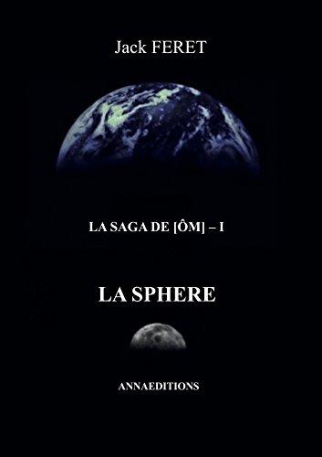 9782919658039: La saga de [OM], Tome 1 : La sphère