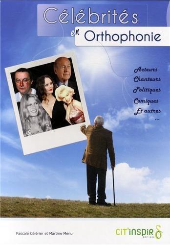 9782919675005: Célébrités en orthophonie