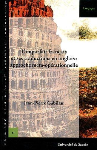 9782919732005: L'imparfait français et ses traductions en anglais: approche meta-ope rationnelle