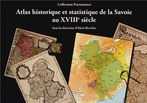 9782919732098: Atlas Historique et Statistique de la Savoie au XVIIIE Sie Cle