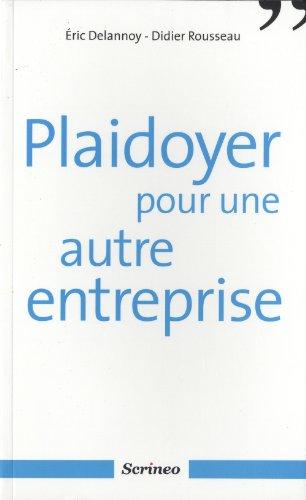 Plaidoyer pour une Autre Entreprise: Delannoy E./ Roussea