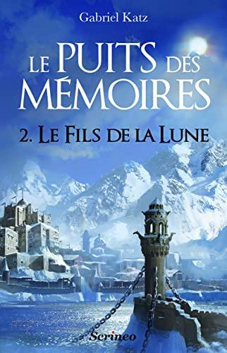 Puits des mémoires (Le), t. 02: Katz, Gabriel
