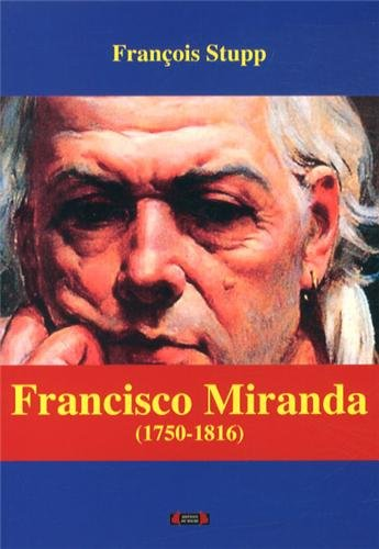 9782919762262: Francisco Miranda (1750-1816)