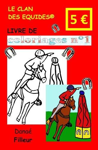 9782919767052: Le Clan des Equides, Livre de Coloriages N 1