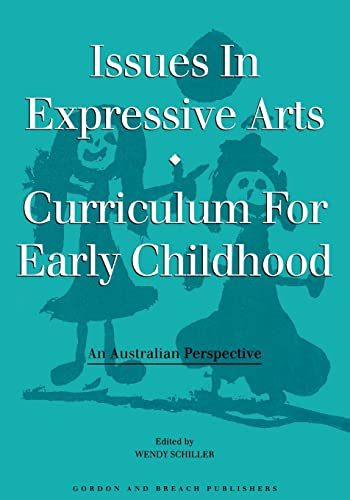 9782919875214: Issues in Expressive Arts Curriculum for Early Childhood