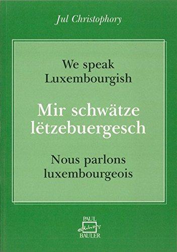 9782919885534: Mir schwätze lëtzebuergesch / Nous parlons luxembourgeois