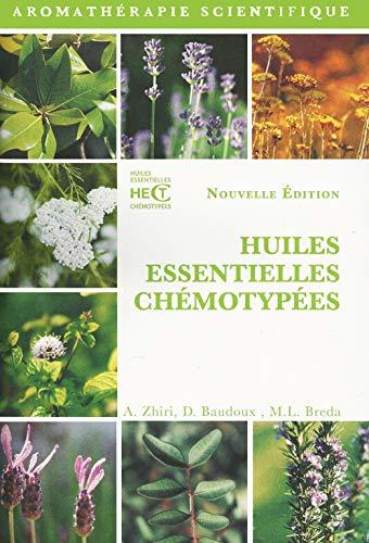 9782919905270: H.e.c.t. huiles essentielles chémotypées et leurs synergie