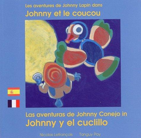 JOHNNY ET LE COUCOU /FRANCAIS-ESPAGNOL #17: LEFRANCOIS, NICOLAS/PAY, T.